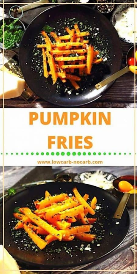 Low Carb Pumpkin Fries #pumpkinfries #lowcarb #keto #paleo #ketogenicdietrecipe #pumpkinrecipes #glutenfree #fallrecipes