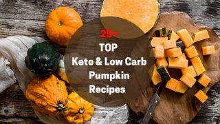 Top Keto and Low Carb Pumpkin Recipes