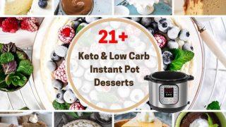 Low Carb and Keto Instant Pot Dessert Recipes