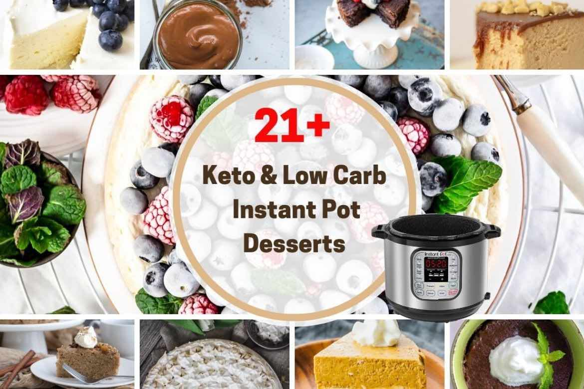 Low Carb and Keto Instant Pot Dessert Recipes