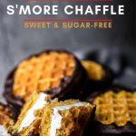 Sugar-Free & Keto Smores Chaffle Recipe