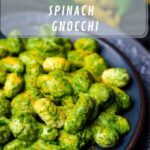 Low Carb Spinach Gnocchi on a blue plate