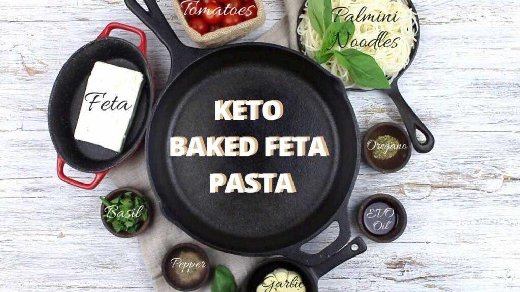 Keto Palmini Baked Feta Noodles Recipe ingredients list