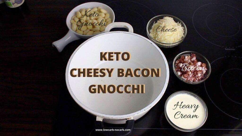 Keto Gnocchi Bacon Alfredo ingredients needed