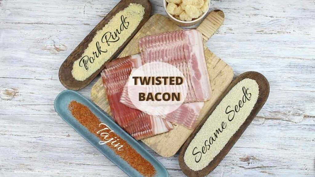 Twisted Bacon Hack ingredients needed