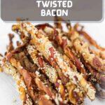 Bacon Twists Tiktok ready to snack on