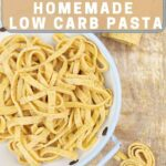 Psyllium Low Carb Pasta on a wooden board