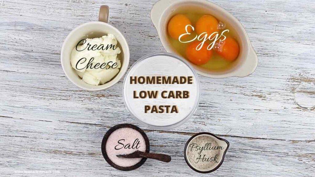 Low Carb Pasta ingredients needed